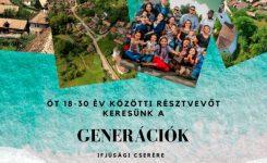 Generációk ifjúsági csere – résztvevőket keresünk!